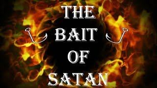 The Bait of Satan | Part III : Resentment | Prophetess Deona Benson