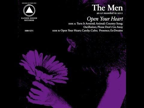 The Men - Open Your Heart LP (full)