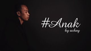 Achey Anak Lirik MP3