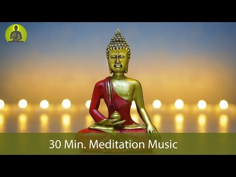 30 Min. Meditation Music for Positive Energy - Inner Peace Music, Healing Music, Relax Mind Body