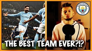 ARE MANCHESTER CITY THE BEST PREMIER LEAGUE TEAM EVER?!?!