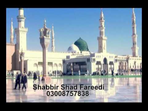Drood o Salam Ae Saba Mustafa Se by Shabbir Shad Fareedi