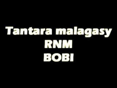 Tantara malagasy RNM - Bobi