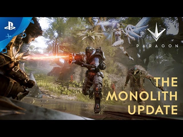 Paragon - The Monolith Update Trailer |PS4