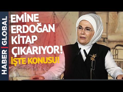 Emine Erdoğan Kitap Çıkarıyor! İşte Konusu!