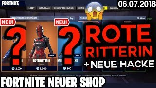 FORTNITE SHOP from 6.7 - 😱 RED RITTERIN + *NEW* HACKE! 🛒 Fortnite Battle Royale Shop (06 July 2018)