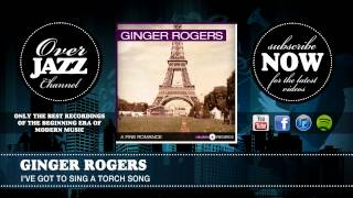 Ginger Rogers - I've Got to Sing a Torch Song