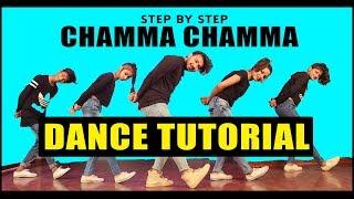Chamma Chamma Dance Tutorial | Step By Step | Vicky Patel choreography