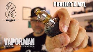 Project X MTL par Hussar Vapes