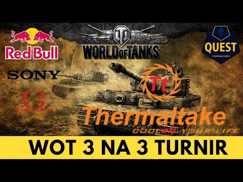 WoT 3 na 3 Lan Turnir powered by ThermalTake u saradnji sa Quest Gaming Caffe