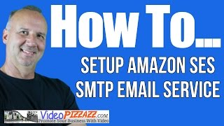 How To Setup Amazon SES SMTP Email Service
