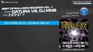 Datura vs. DJ MNS - Infinity (MNS vs E-Maxx Remix)