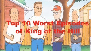 Top 10 Worst King of the Hill Episodes