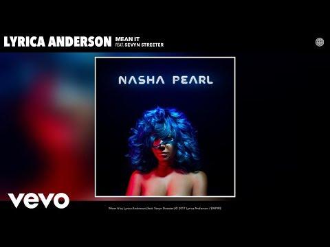 Lyrica Anderson - Mean It (Audio) ft. Sevyn Streeter