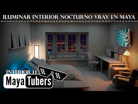 Iluminación Interior en VRay y Autodesk Maya II con Luz Nocturna ? Realista de 6 Tipos - MayaTubers