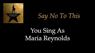 Hamilton - Say No To This - Karaoke/Sing With Me: You Sing Mar…