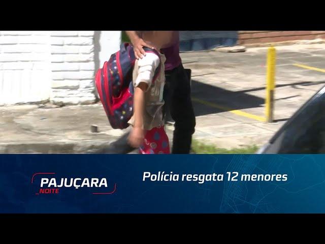 Polícia resgata 12 menores em Marechal Deodoro