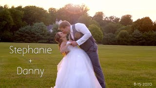 Stephanie & Danny Highlights (8-15-2020)