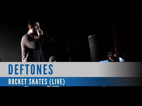Deftones - Rocket Skates (Live Video)