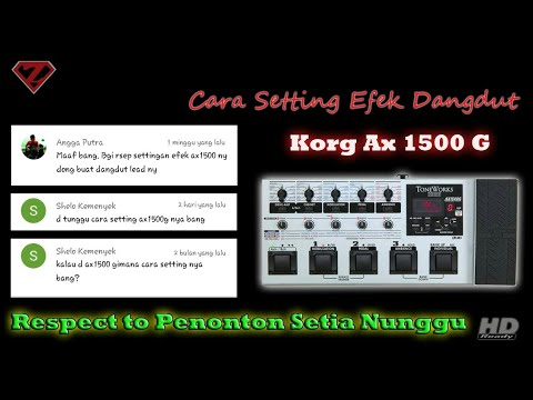 Cara setting efek korg ax1500g untuk Dangdut || how to set effect korg ax1500g for Dangdut