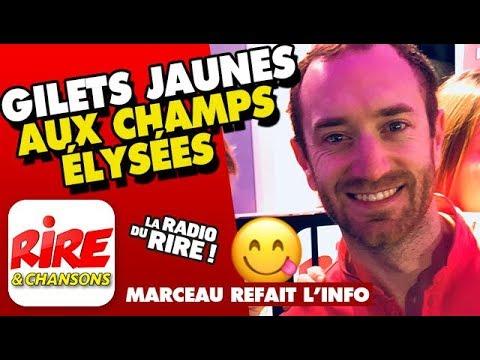 Gilets Jaunes aux Champs Elysées - Marceau refait l'info