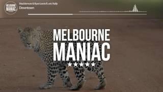 Macklemore & Ryan Lewis ft.  Eric Nally - Downtown (White Vox Remix)