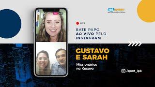 LIVE APMT com Gustavo e Sarah   Missionários no Kosovo