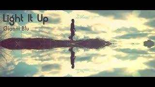 Смотреть клип Gianni Blu - Light It Up
