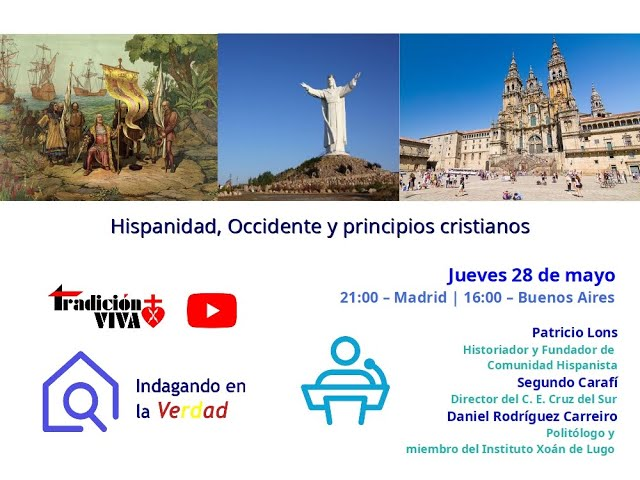 Hispanidad, Occidente y principios cristianos