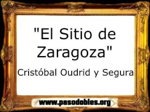 El Sitio de Zaragoza - Cristóbal Oudrid y Segura [Marcha Militar]