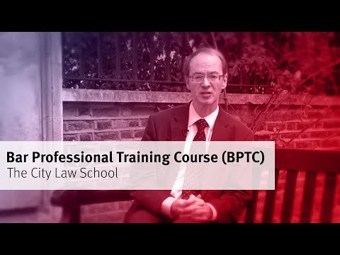 The City Law School: Bar Professional Training Course (BPTC)