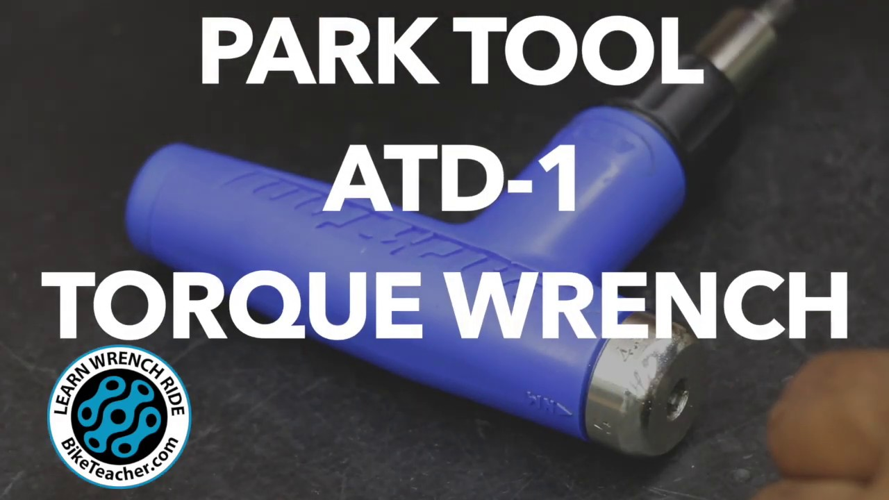 Bike Tool Review for Park Tool ATD-1 Adjustable Torque Wrench, 4nm-6nm.