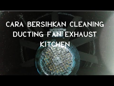 Cleaning ducting fan exhaust kitchen fresh air