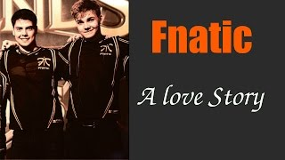 Fnatic: A Love Story