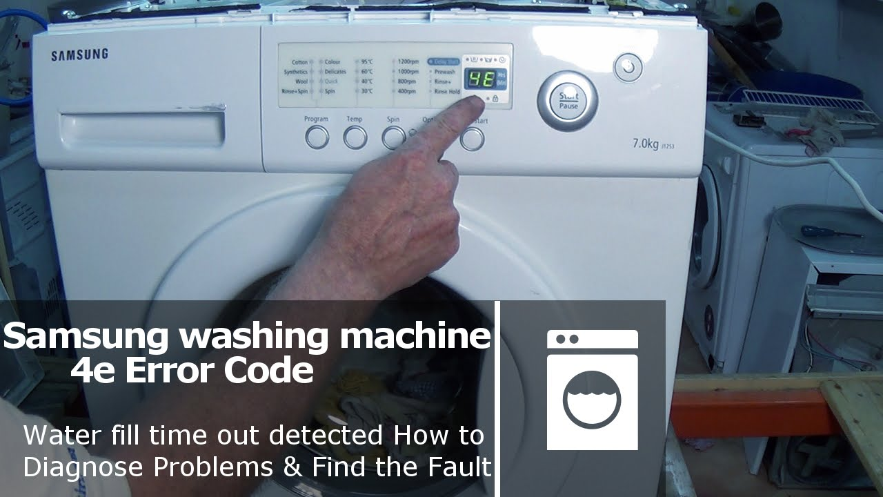 samsung washing machine error code 4e and e1 fault not filling in rh youtube com