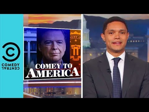 James Comey Throws Shade At Donald Trump | The Daily Show With Trevor Noah