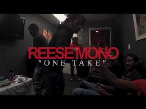 Reese Mono - One Take