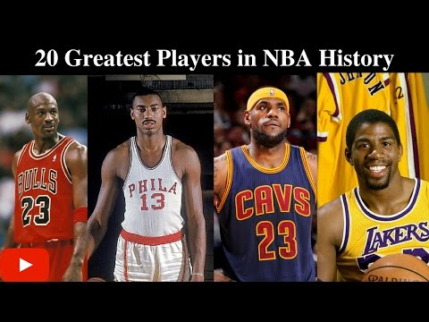 20 Greatest Players in NBA History