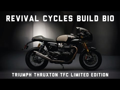 Triumph Thruxton TFC Limited Edition // Revival Cycles Build Bio