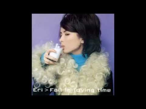 Eri album Fall in loving time  with lyrics(1996)