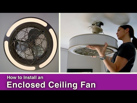How to Install a Ceiling Fan// Enclosed Blades