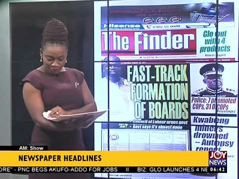AM Show Newspaper Headlines on JoyNews (29-8-17)