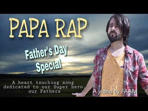 Papa Rap | Father's Day Special | FAAM OFFICIAL