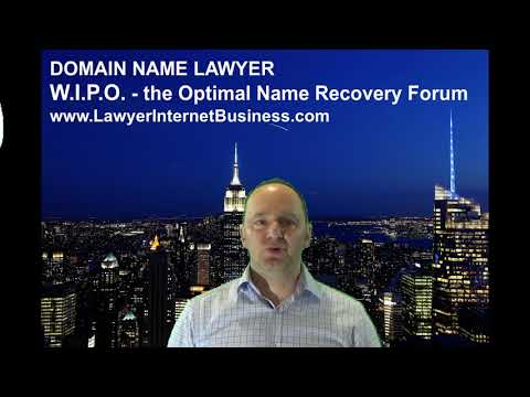 WIPO: The Appropriate Forum to Legally Claim a Misappropriated Domain Name / URL
