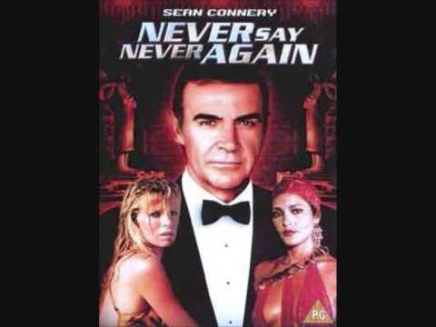007 Never Say Never Again Theme Song