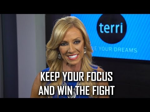 Keep Your Focus And Win The Fight