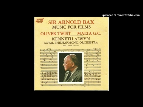 Arnold Bax : Oliver Twist, Suite from the film music (1948)