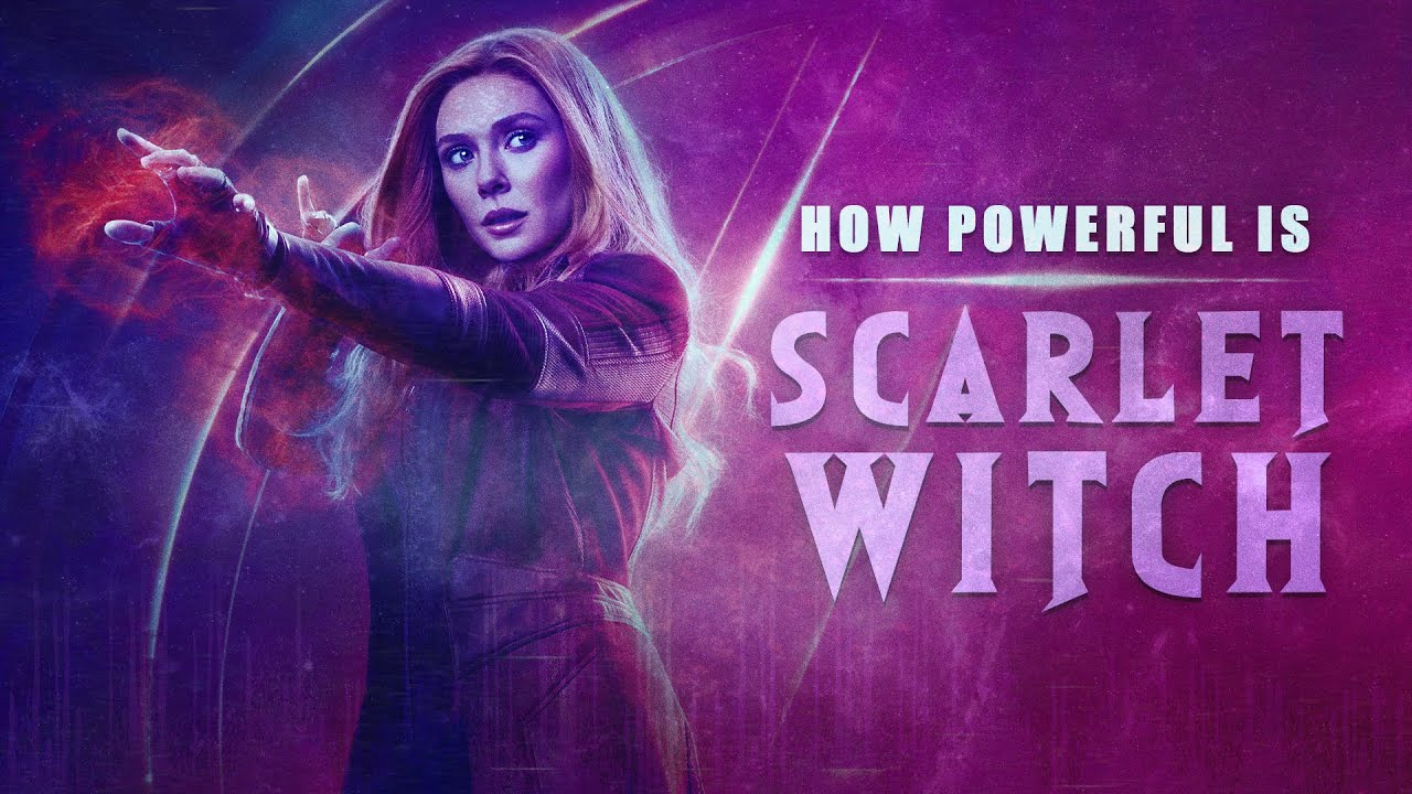 How Powerful is Scarlet Witch?
