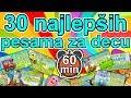 30 Najlepših dečijih pesama | 60 MINUTA muzike za decu | Miks pesmica za decu | MIX najboljih pesama