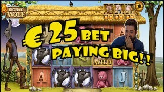 Big Bad Wolf 25€ Bets really pays off!!!!